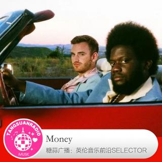 糖蒜爱音乐之The Selector:Money