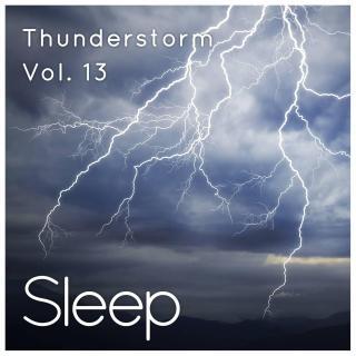 Thunderstorm for Relaxing Slee