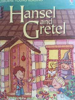 Day410 20190826 USBORNE Young Reading《Hansel and Gretel》Part2