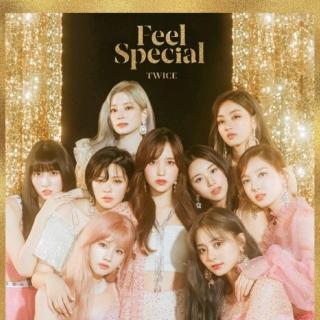 Twice -- Feel Special.