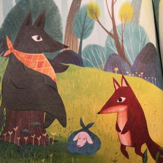 格林童话—狼和狐狸
