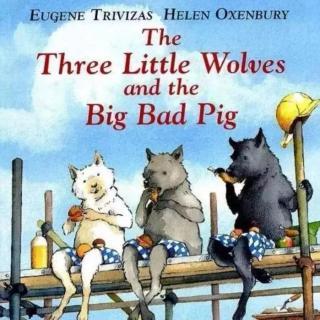 423.《三只小狼和一只坏猪》