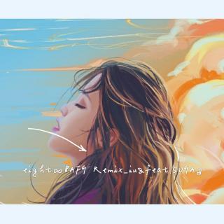 eight∞『AFG Remix_iu&feat.SUGA』