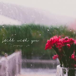 【八音盒】Still With You - JUNGKOOK