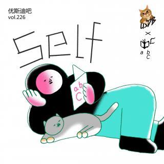 Self - 优斯迪吧 x abC艺术书展 - 优斯迪吧 vol.226