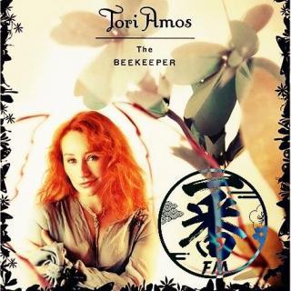 听个歌儿吧~Tori Amos~【The Beekeeper】