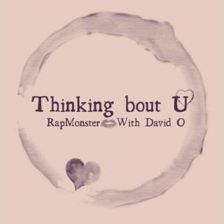 Thinkin' Bout U
