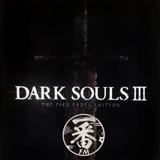 听个歌儿吧~【暗黑之魂3】DISC 1