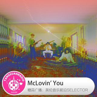 McLovin' You·糖蒜爱音乐之The Selector