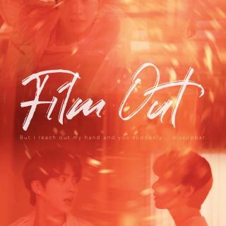 「消音伴奏」Film Out