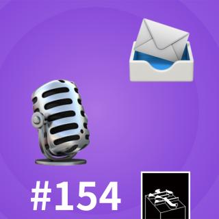 #154:本期的后六十分钟是听众反馈