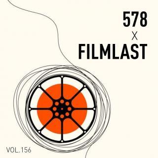 #156 feat.迷影至下Filmlast【从娱乐记者到电影UP主】0727